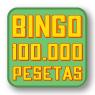 Vuelve bingo 100.000 ptas. Bingo mínimo de 600€ en bingo 90